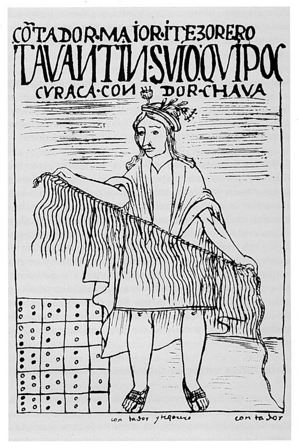 Главный счетовод и казначей — хранитель сокровищ империи инков и специалист  по кипу, вместе со счетной доской — абаком, в ячейках которой лежат зерна маиса, по числу соответствующие серии Фибоначчи